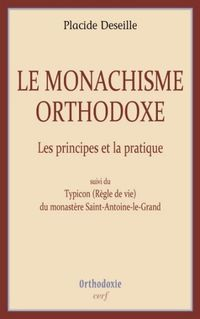 DESEILLE Monachisme orthodoxe - Copie